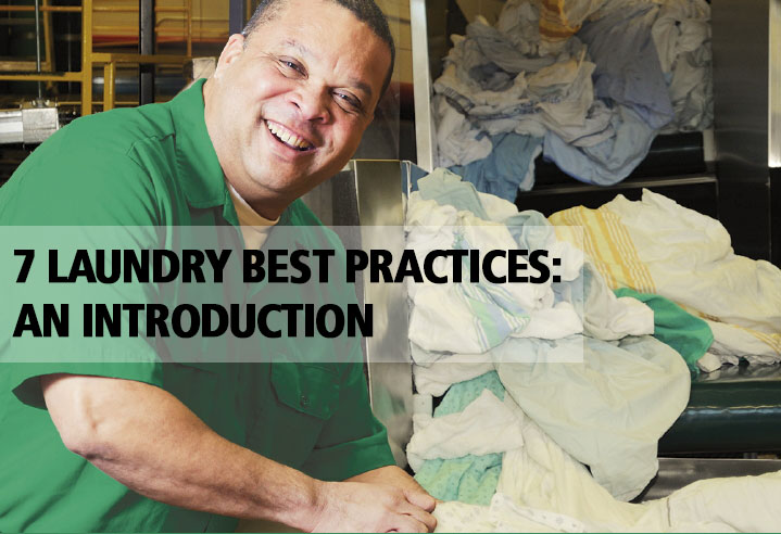 7 LAUNDRY BEST PRACTICES: AN INTRODUCTION